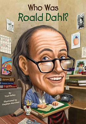 Who was Roald Dahl