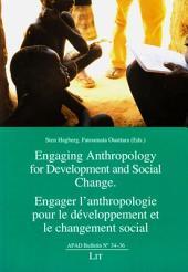 Engager l'anthropologie pour le développement et le changement social