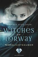 Witches of Norway 1  Nordlichtzauber PDF