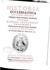 Historia ecclesiastica per annos digesta: Volume 10