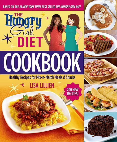 Download The Hungry Girl Diet Cookbook Book