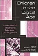 Children in the Digital Age