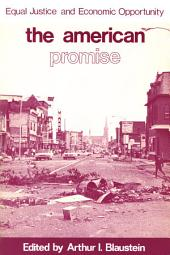 The American Promise: Equal Justice and Economic Opportunity