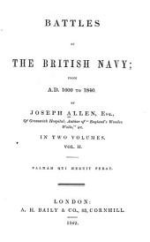 Battles of the British Navy: From A.D. 1000 to 1840, Volume 2