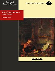 The Life and Letters of Lewis Carroll PDF
