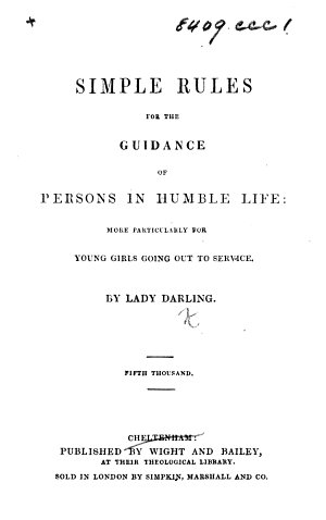 Simple Rules for the Guidance of Persons in Humble Life     Fifth thousand