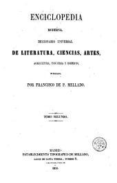 Enciclopedia moderna, 2: diccionario universal de literatura, ciencias, artes, agricultura, industria y comercio