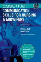 Essential Communication Skills for Nursing and Midwifery E Book PDF