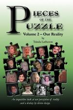 Pieces of the Puzzle, Volume 2 - Our Reality