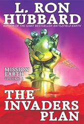The Invaders Plan: Mission Earth