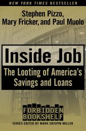 Inside Job: The Looting of America's Savings and Loans