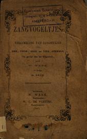 De zangvogeltjes: Verzameling van zangstukjes voor een, twee, drie en vier stemmen. 1e stukje, Volume 1