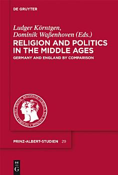 Religion and Politics in the Middle Ages   Religion und Politik im Mittelalter PDF