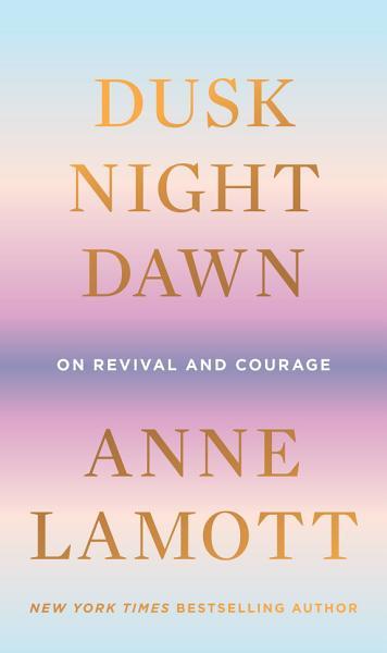 Download Dusk  Night  Dawn Book