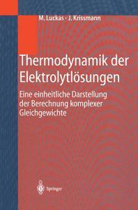 Thermodynamik der Elektrolytl  sungen PDF