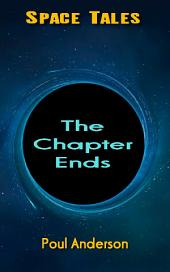 The Chapter Ends: Space Tales