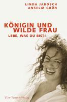 K  nigin und wilde Frau PDF
