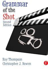 Grammar of the Shot: Edition 2