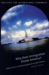 Why Does Immigration Divide America?