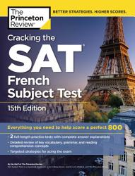 Cracking The Sat French Subject Test 15th Edition Book PDF