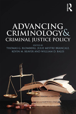 Advancing Criminology and Criminal Justice Policy PDF