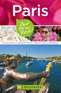 Bruckmann Reisef  hrer Paris  Zeit f  r das Beste PDF