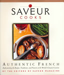 Saveur Cooks Authentic French PDF