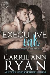 Executive Ink: A Montgomery Ink Contemporary Romance