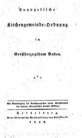 Evangelische Kirchengemeindeordnung im Großherzogthum Baden