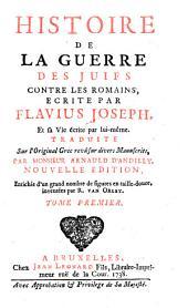 Histoire de la guerre des juifs contre les romains: Volume1