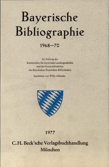 Bayerische Bibliographie 1968 70 PDF