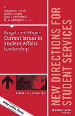 Angst and Hope: Current Issues in Student Affairs Leadership