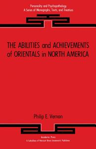The Abilities and Achievements of Orientals in North America PDF