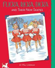 Flicka  Ricka  Dicka and Their New Skates PDF