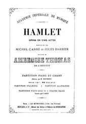 Hamlet: Opéra en 5 actes