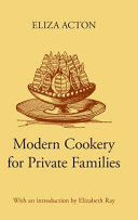 Modern Cookery for Private Families