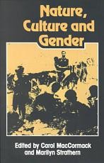 Nature  Culture and Gender PDF