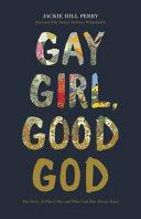 Gay Girl, Good God