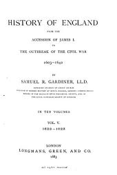 History of England from the Accession of James I. to the Outbreak of the Civil War 1603-1642: Volume 5