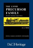 London and North Western Railway Precursor Family