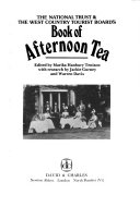 The National Trust   the West Country Tourist Board s Book of Afternoon Tea