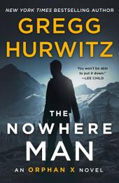 The Nowhere Man:An Orphan X Novel