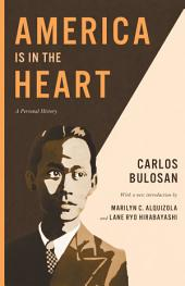 America Is in the Heart: A Personal History, Edition 2