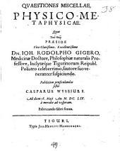 Quaestiones miscellae physico-metaphysicae
