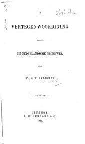 De vertegenwoordiging volgens de Nederlandsche grondwet
