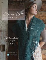 Interweave Presents   Classic Knit Shawls PDF