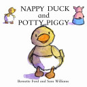 Nappy Duck and Potty Piggy Book