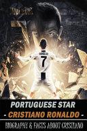 Portuguese Star - Cristiano Ronaldo