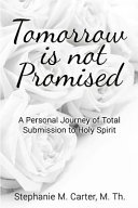 Download Tomorrow Is Not Promised Book