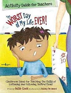 The Worst Day of My Life Ever  PDF